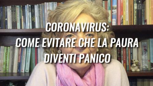 Coronavirus: come evitare che la paura diventi panico